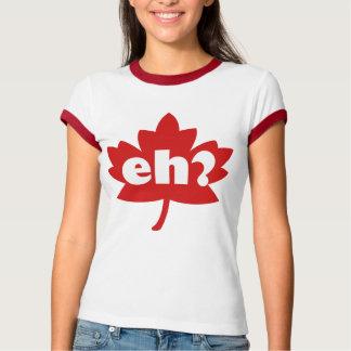 Eh? Funny Tshirt