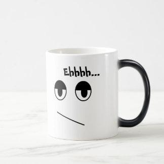 Ehhh Temperature Changing Mug