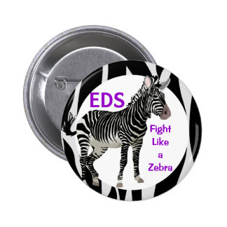 Ehlers-Danlos Fight Like a Zebra EDS Awareness 2 Inch Round Button