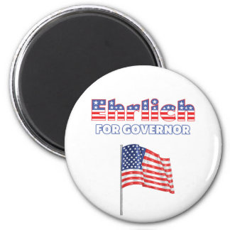 Ehrlich for Governor Patriotic American Flag 2 Inch Round Magnet