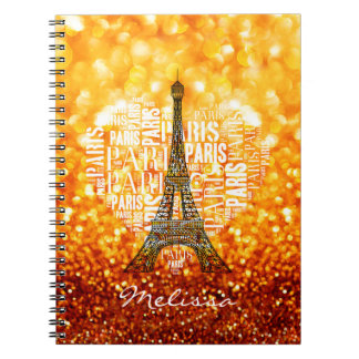 Eiffel Tower Inscriptions Paris in Heart Notebook