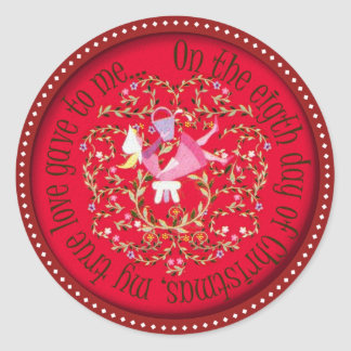 Eight maids a milking - 12 days of Christmas Classic Round Sticker