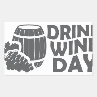 Eighteenth February - Drink Wine Day