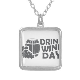 Eighteenth February - Drink Wine Day Silver Plated Necklace