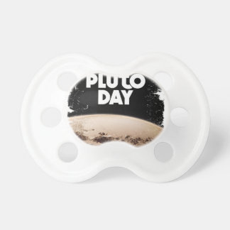Eighteenth February - Pluto Day - Appreciation Day Pacifier