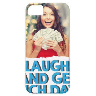 Eighth February - Laugh And Get Rich Day iPhone 5 Case