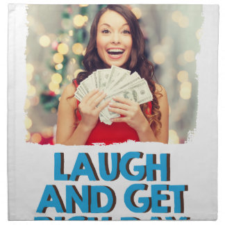 Eighth February - Laugh And Get Rich Day Napkin