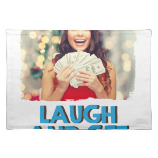 Eighth February - Laugh And Get Rich Day Placemat