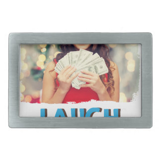 Eighth February - Laugh And Get Rich Day Rectangular Belt Buckle
