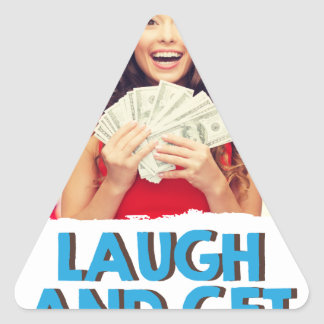 Eighth February - Laugh And Get Rich Day Triangle Sticker
