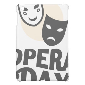 Eighth February - Opera Day - Appreciation Day Cover For The iPad Mini