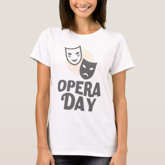 Eighth February - Opera Day - Appreciation Day T-Shirt