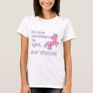 ein leben ohne einhorn T-Shirt