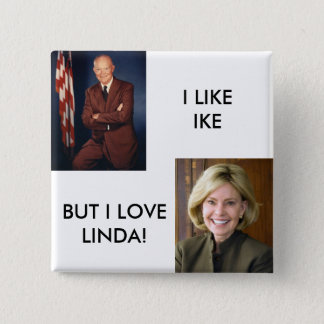 Eisenhower, LindaKetner, I LIKEIKE, BUT I LOVEL... 2 Inch Square Button