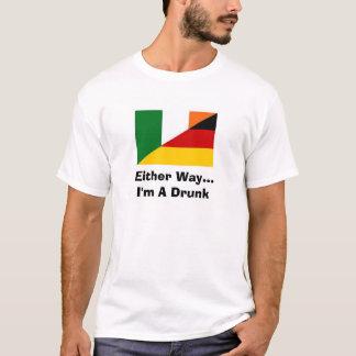 Either Way...I'm A Drunk T-Shirt