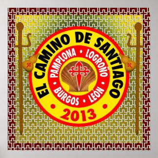 El Camino de Santiago de Compostela 2013 Poster