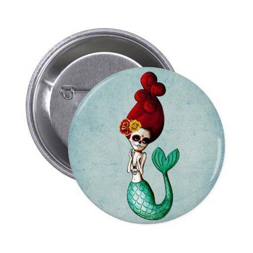 El Dia de Muertos Mermaid Button