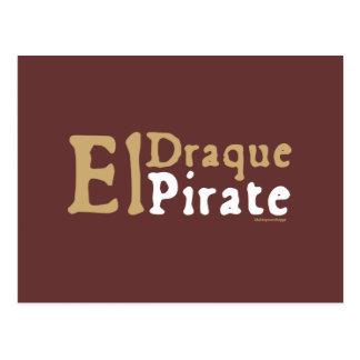 El Draque: Pirate Postcards