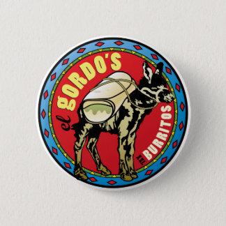El Gordo's XXL Burritos - Mexican Food 2 Inch Round Button