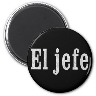 "El jefe ""The Boss"" Magnet"