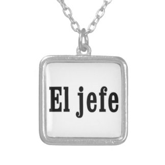 "El jefe ""The Boss"" Silver Plated Necklace"