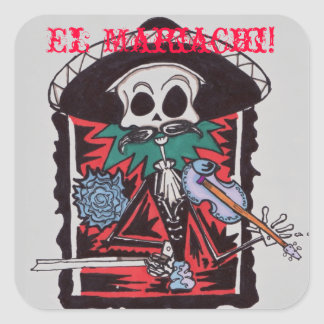 El Mariachi! Square Sticker