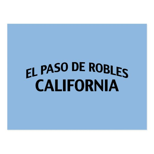 El Paso de Robles California Postcard