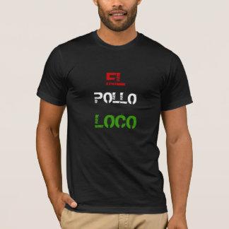 """""""El Pollo Loco"""" t-shirt"""