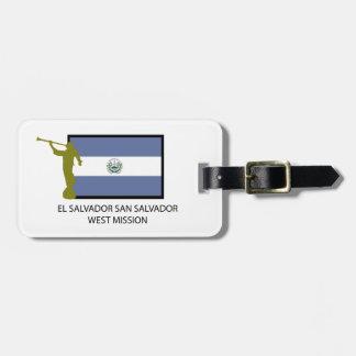 EL SALVADOR SAN SALVADOR WEST MISSION LDS CTR LUGGAGE TAG