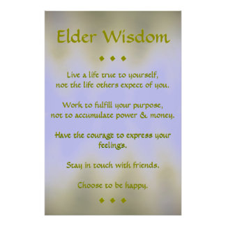 Elder Wisdom Poster