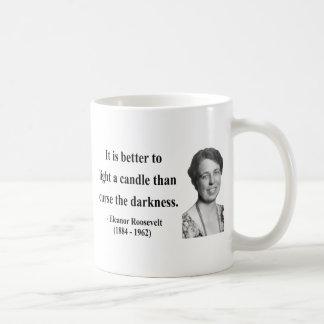 Eleanor Roosevelt Quote 3b Coffee Mug
