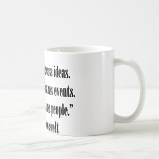 Eleanor Roosevelt Quote Coffee Mug