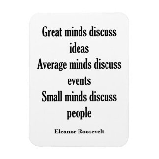 Eleanor Roosevelt Quote | Great Minds Magnet
