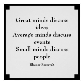 Eleanor Roosevelt Quote | Great Minds Poster