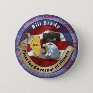 Elect Bill Brady for Governor of Illinois - 2014 2 Inch Round Button