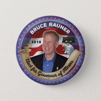Elect Bruce Rauner for Governor of Illinois 2 Inch Round Button