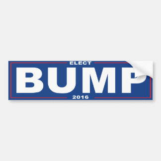 Elect Bump 2016 - Bumper Sticker