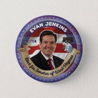 Elect Evan Jenkins for Senator of West Virginia 2 Inch Round Button