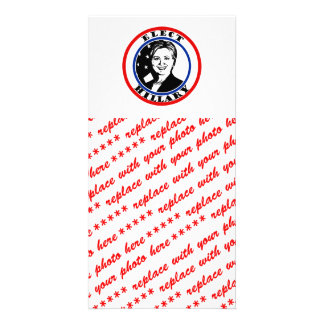 Elect Hillary Clinton Photo Card Template