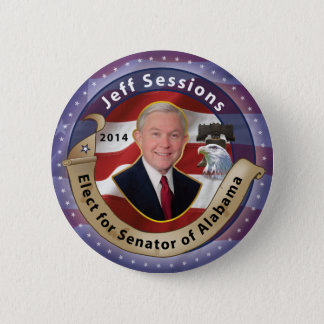 Elect Jeff Sessions for Senator of Alabama - 2014 2 Inch Round Button