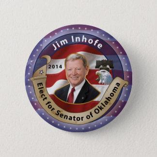Elect Jim Inhofe for Senator of Oklahoma 2 Inch Round Button