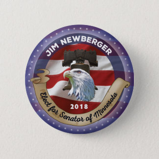 Elect Jim Newberger for Senator of Minnesota 2 Inch Round Button