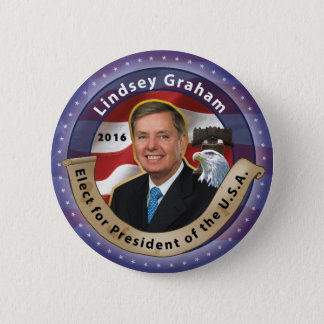Elect Lindsey Graham for President 2016 2 Inch Round Button