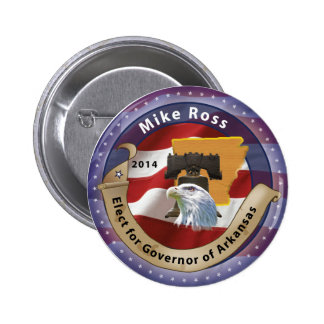 Elect Mike Ross for Governor of Arkansas - 2014 2 Inch Round Button