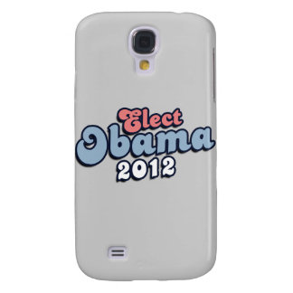 ELECT PRESIDENT OBAMA -.png Samsung Galaxy S4 Case