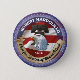 Elect Robert Nardolillo for Senator - Rhode Island 2 Inch Round Button