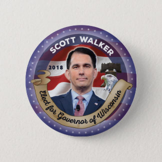 Elect Scott Walker for Governor of Wisconsin 2 Inch Round Button