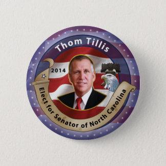 Elect Thom Tillis for Senator of North Carolina 2 Inch Round Button