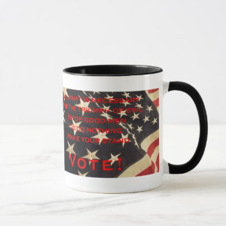 Election 2016  Make a Stand and Vote Coffee Mug