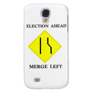 Election Ahead Merge Left Galaxy S4 Covers